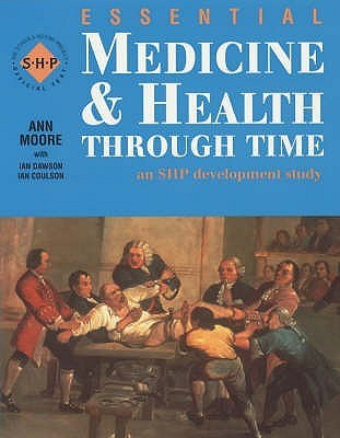 Essential Medicine and Health Pupils Book: An Shp Development Study Ann Moore