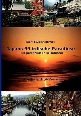 Japans 99 Irdische Paradiese Dierk Stuckenschmidt