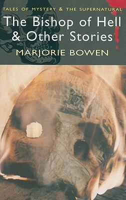 Black Magic: A Tale of the Rise and Fall of the Antichrist Marjorie Bowen