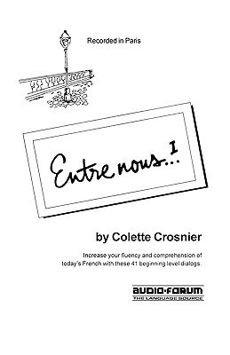 Entre Nous 1  by  Collette Crosnier