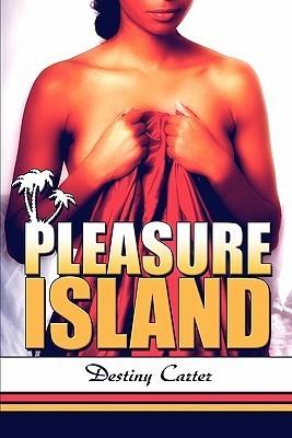 Pleasure Island Destiny Carter