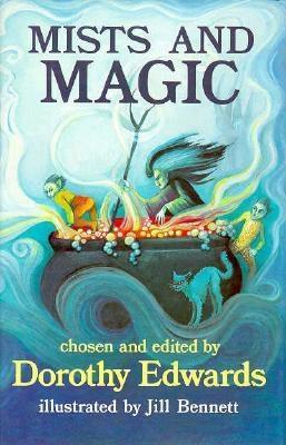 Mists and Magic Dorothy Edwards