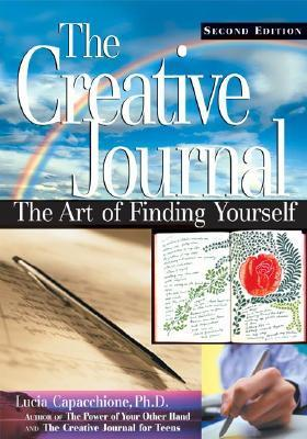 Creative Journal: The Art of Finding Yourself  by  Lucia Capacchione