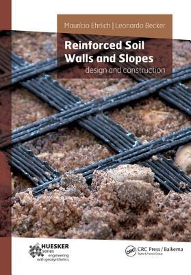 Reinforced Soil Walls and Slopes: Design and Construction Mauricio Ehrlich