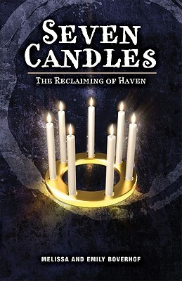 Seven Candles: The Reclaiming of Haven Melissa Boverhof