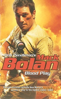 Blood Play (Super Bolan, #135)  by  Ron Renauld