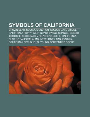 Symbols of California: Brown Bear, Sequoiadendron, Golden Gate Bridge, California Poppy, West Coast Swing, Orange, Desert Tortoise Source Wikipedia