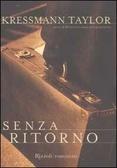 Senza ritorno  by  Kathrine Kressmann Taylor