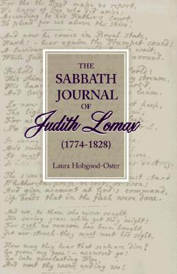 The Sabbath Journal of Judith Lomax  by  Laura Hobgood-Oster