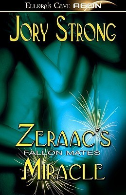 Zeraacs Miracle (Fallon Mates, #2)  by  Jory Strong