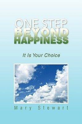 One Step Beyond Happiness  by  Mary    Stewart