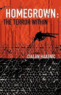 Homegrown: The Terror Within Cialan Haasnic
