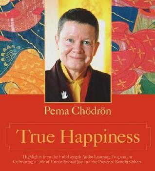 True Happiness [With 1 Card]  by  Pema Chödrön