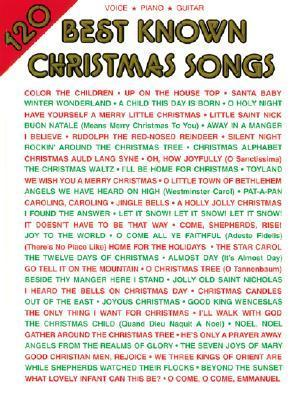 120 Best Known Christmas Songs: Piano/Vocal/Guitar  by  Alfred A. Knopf Publishing Company, Inc.