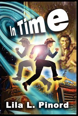In Time  by  Lila L. Pinord