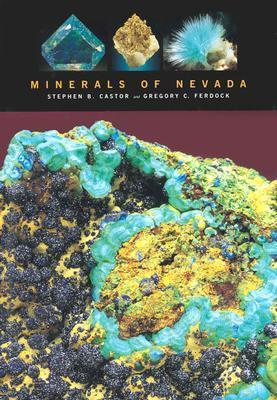 Minerals Of Nevada Stephen B. Castor