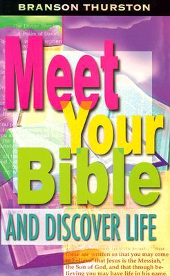Meet Your Bible and Discover Life Leaders Guide Branson Thurston