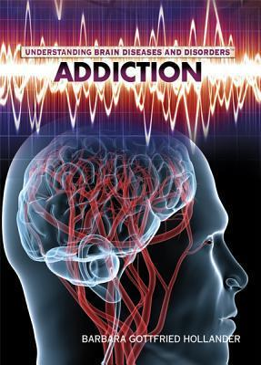 Addiction  by  Barbara Hollander