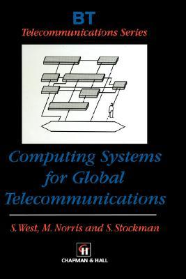Computing Systems for Global Telecommunications  by  S. Stockman