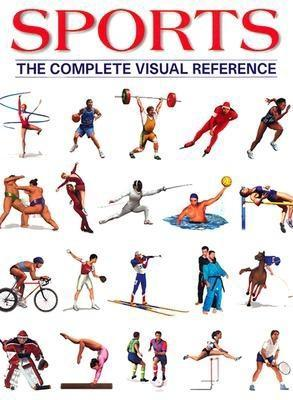 Sports: The Complete Visual Reference  by  François Fortin