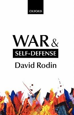 War and Self-Defense David Rodin