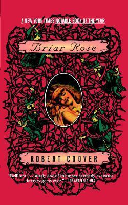Briar Rose  by  Robert Coover