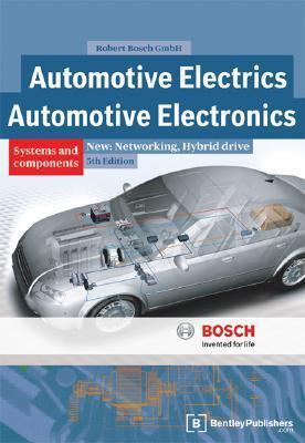 Bosch Handbook for Automotive Electrics - Automotive Electronics: 5th Edition Robert Bosch