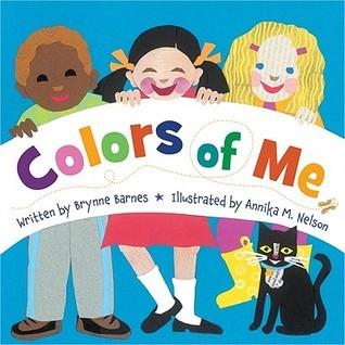 Colors of Me Brynne Barnes