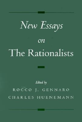 New Essays on the Rationalists Rocco J. Gennaro
