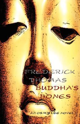 Buddhas Bones Frederick Thomas