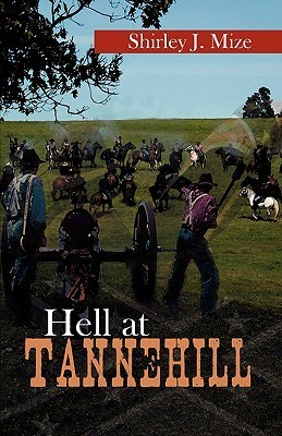 Hell at Tannehill Shirley J. Mize