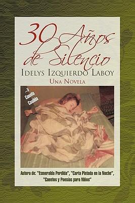 30 a OS de Silencio  by  Idelys Izquierdo Laboy