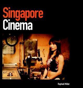 Singapore Cinema Raphael Millet