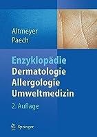Springer Enzyklopädie Dermatologie, Allergologie, Umweltmedizin Peter Altmeyer