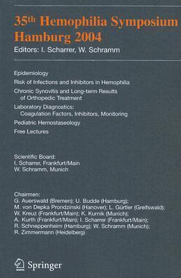 35th Hemophilia Symposium: Hamburg 2004 Inge Scharrer