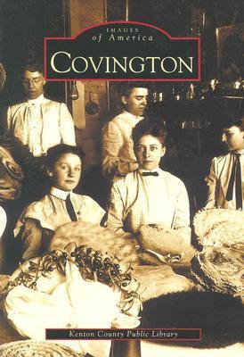 Covington  by  Kenton County Public Library