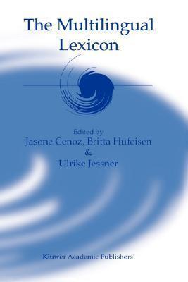The Multilingual Lexicon  by  Jasone Cenoz