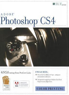 Adobe Photoshop CS4: Color Printing, ACE Edition  by  Carl Pultz