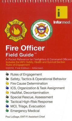 Fire Officer Field Guide Paul LeSage