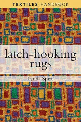 Latch Hooking Rugs Lynda Spiro