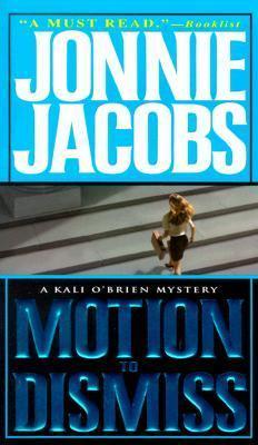 Motion to Dismiss (Kali OBrien, #3) Jonnie Jacobs