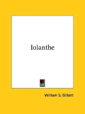 Iolanthe W.S. Gilbert