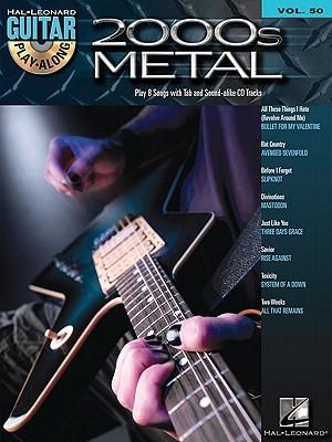 2000s Metal: Guitar Play-Along Volume 50  by  Hal Leonard Publishing Company