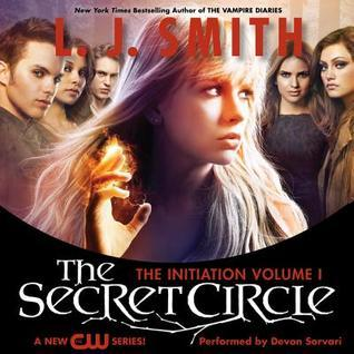 Secret Circle Vol I: The Initiation L.J. Smith
