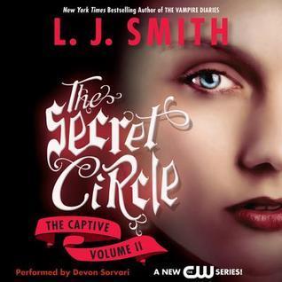 Secret Circle Vol II: The Captive  by  L.J. Smith