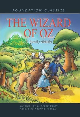 The Wizard Of Oz  by  Pauline Francis