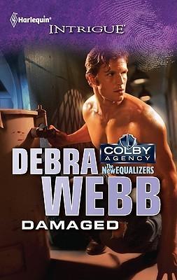 Damaged (Colby Agency, #44) Debra Webb