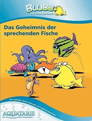 Blubb Der Doktorfisch  by  Siegfried Oberhofer
