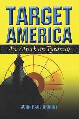 Target America John Paul Brandt