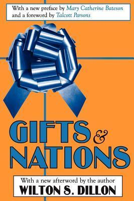 Gifts and Nations: The Obligation to Give, Receive and Repay Wilton Dillon